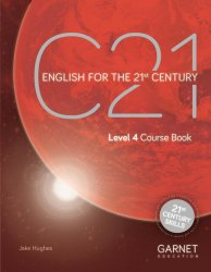 C21 - 4 English for the 21st Century Coursebook (and downloadable audio) - Jake Hughes