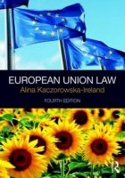 European Union Law, 4th ed.