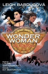 Wonder Woman 7 - Válkonoška - Leigh Bardugo