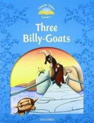 CLASSIC TALES Second Edition LEVEL 1 THREE BILLY-GOATS + AUDIO CD PACK