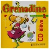 GRENADINE 2 CD ELEVE