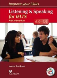 Improve Your Skills: Listening & Speaking for IELTS 6.0-7.5 Student´s Book with key & MPO Pack