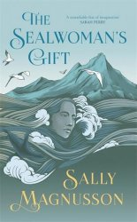 The Sealwoman´s Gift - neuveden