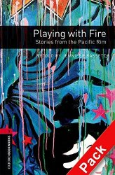 Oxford Bookworms Library New Edition 3 Playing with Fire with Audio CD Pack