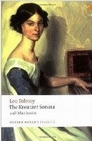 THE KREUTZER SONATA AND OTHER STORIES (Oxford World´s Classics New Edition)