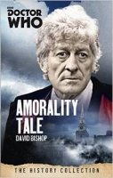 Doctor Who: Amorality Tale (Third Doctor)
