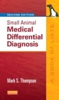 Small Animal Medical Differential Diagnosis 2nd Ed.