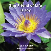 The Friend of Life is Joy [E-kniha]