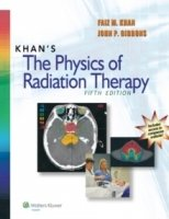 Khan's The Physics of Radiation Therapy, 5th Ed.