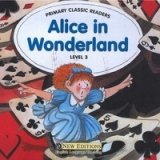 PRIMARY CLASSIC READERS Level 3: ALICE IN WONDERLAND Book + Audio CD Pack