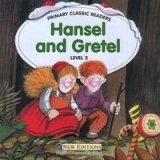 PRIMARY CLASSIC READERS Level 2: HANSEL AND GRETEL Book + Audio CD Pack