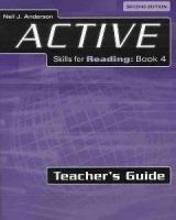 ACTIVE SKILLS FOR READING Second Edition 4 TEACHER´S GUIDE
