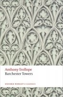Barchester Towers (Oxford World´s Classics Third Edition)