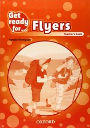Get Ready for Flyers Teacher´s Book - Tamzin Thompson