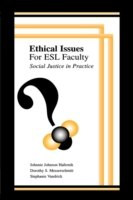 Ethical Issues for ESL Faculty Social Justice in Practice
