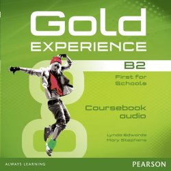 Gold Experience B2 Class Audio CDs - Lynda Edwards;Mary Stephens