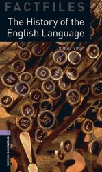 Oxford Bookworms Factfiles 4 History of English Language (New Edition) - Brigit Viney