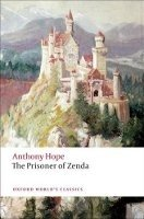 THE PRISONER OF ZENDA (Oxford World´s Classics New Edition)