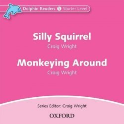 Dolphin Readers Starter Silly Squirrel / Monkeying Around Audio CD