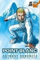 Point Blanc: Graphic Novel