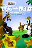 Our World Level 4 Reader: the Tug of War