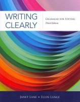 Writing Clearly: Grammar for Editing Third Edition