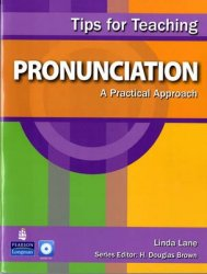 Tips for Teaching Pronunciation - A Practical Approach (with Audio CD)