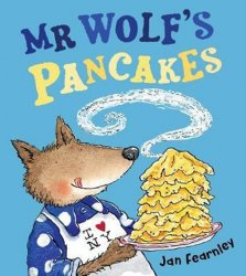 Mr Wolf´s Pancakes - Jan Fearnley