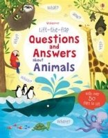 Lift the Flap Questions & Answers about Animals