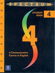 Spectrum 4: A Communicative Course in English, Level 4