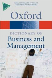 OXFORD DICTIONARY OF BUSINESS AND MANAGEMENT 5th Edition Revised (Oxford Paperback Reference)