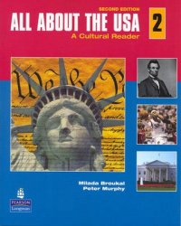 All About the USA - A Cultural Reader 2nd Revised edition - Milada Broukal;Peter Murphy