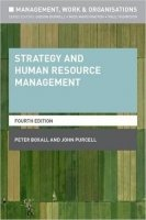 Strategy and Human Resource Management, 4th Ed.