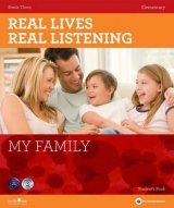 REAL LIVES, REAL LISTENING ELEMENTARY: MY FAMILY + AUDIO CD PACK