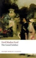 THE GOOD SOLDIER: A Tale of Passion (Oxford World´s Classics New Edition)