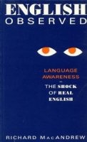 ENGLISH OBSERVED: LANGUAGE AWARENESS - SHOCK OF REAL ENGLISH