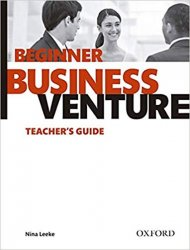 Business Venture Beginner Teacher´s Guide (3rd)
