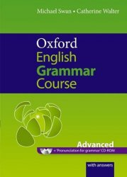 Oxford English Grammar Course Advanced with Answers - Michael Swan;Catherine Walter
