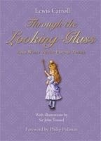 TROUGHT THE LOOKING-GLASS: And What Alice Found There