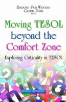 Moving TESOL Beyond the Comfort Zone Exploring Criticality in TESOL