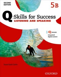 Q Skills for Success 5 Listening & Speaking Student´s Book B (2nd)