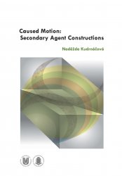 Caused Motion: Secondary Agent Constructions - Naděžda Kudrnáčová [E-kniha]