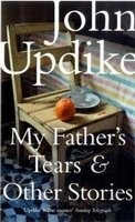 MY FATHER´S TEARS AND OTHER STORIES