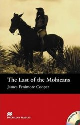 Macmillan Readers Beginner: Last of the Mohicans Pk w. A-CD - James Fenimore Cooper