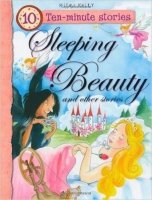 Sleeping Beauty and Other Stories (10 Minute Children's Stories)