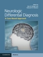 Neurologic Differential Diagnosis : A Case-based Approach