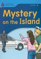 FOUNDATIONS READING LIBRARY Level 4 READER: MYSTERY ON THE ISLAND