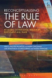 Reconceptualising the Rule of Law in Global Governance, Resources, Investment and Trade