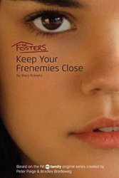 The Fosters: Keep Your Frenemies Close - Stacy Kravetz