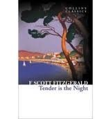 TENDER IS THE NIGHT (Collins Classics)
